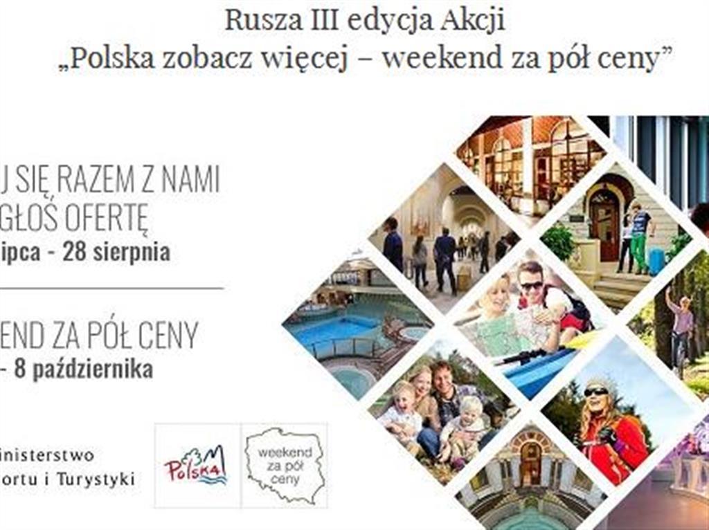 """Weekend Za Pół Ceny 2019 News: Weekend Za Pół Ceny"""" III Edycja Akcj"""