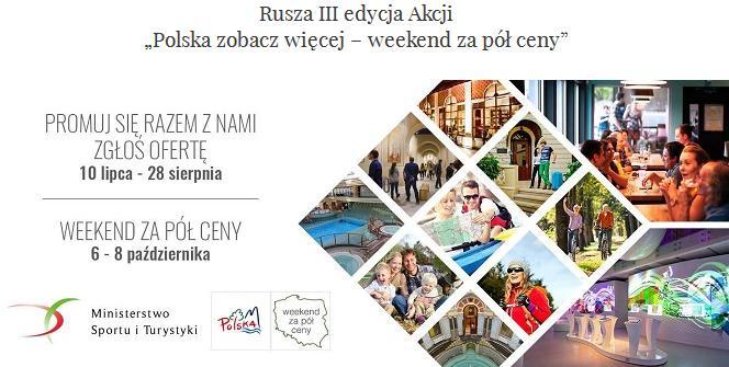 """Polskazobaczwiecej Picture: Weekend Za Pół Ceny"""" III Edycja Akcj"""